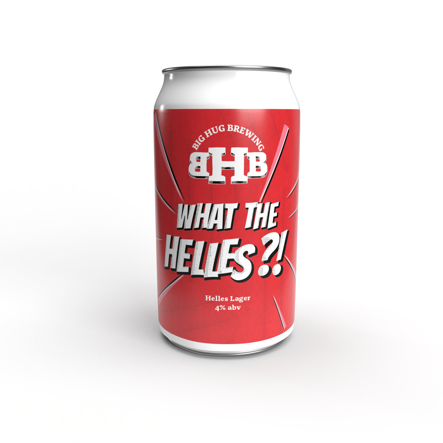 WHAT THE HELLES CAN